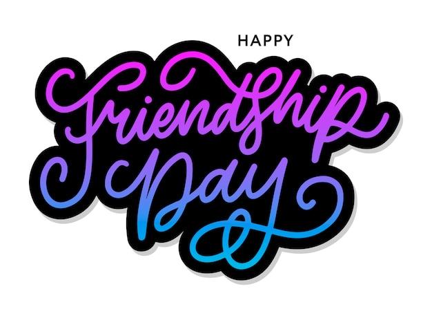Ilustração de felicitation de dia feliz amizade mão desenhada no estilo de moda com letras texto sinal e triângulo de cores para efeito grunge no fundo branco