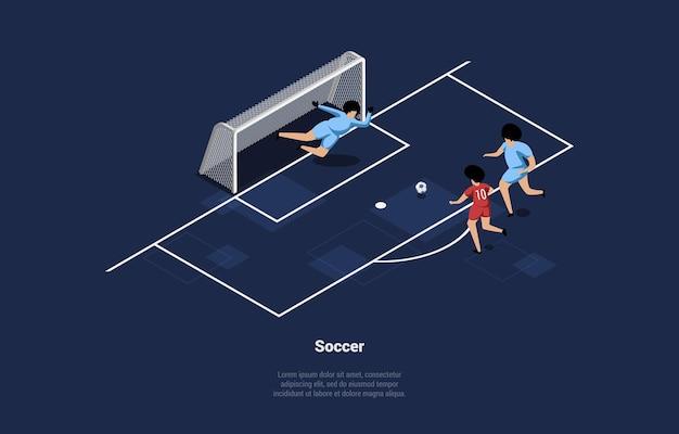 Ilustração de jogadores de futebol. composição isométrica em desenho animado estilo 3d com três personagens masculinos jogando o jogo.