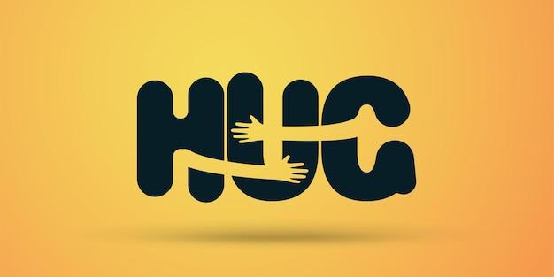 Ilustração de mãos abraços palavra hug