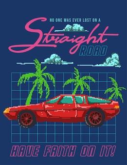 Ilustração do carro retrô dos anos 80 com citações motivacionais misturadas com ilustração de pixel art.