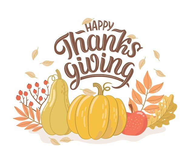 Ilustração em vetor de texto de ação de graças feliz com folhas de outono, maçã e abóboras. letras desenhadas à mão em estilo retro. design criativo para eventos de férias.