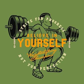 Ilustração incrível e citação com homem fazendo levantamento de peso