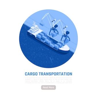 Ilustração isométrica de transporte de carga carregando cargas em um navio no porto