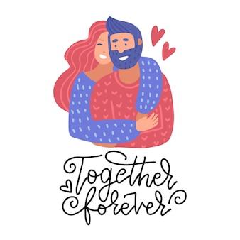 Ilustração plana romântica com pessoas felizes. homem e mulher apaixonados. ilustração do dia dos namorados com citação de letras