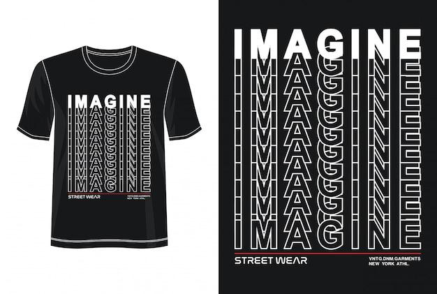 Imagine a tipografia para imprimir camiseta