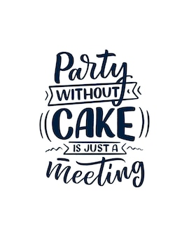 Impressão de provérbio engraçado, inspiradora citação para café ou padaria.