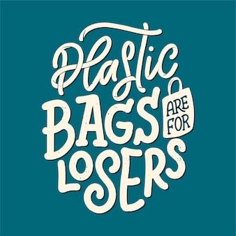 Impressão de saco ecológico para design de pano. publicidade de varejo. citação de letras para o conceito de ambiente.