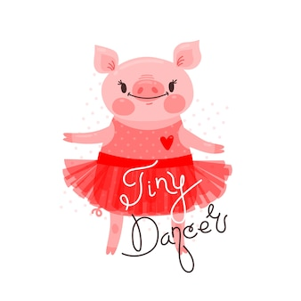 Impressão, design de camiseta com dança doce leitão e a inscrição tiny dancer. porco em uma saia de balé. ilustração