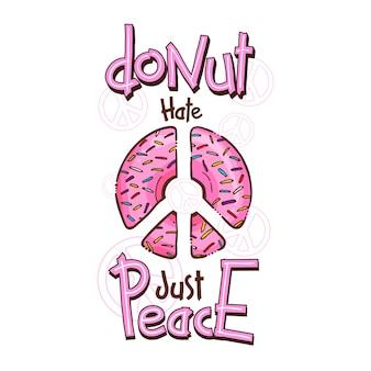Impressão hippie com símbolo de paz donut e citações