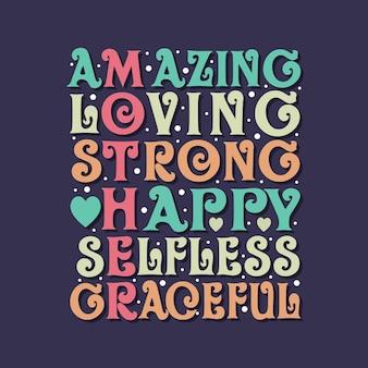 Incrível, amoroso, forte, feliz, altruísta, gracioso. desenho de letras.