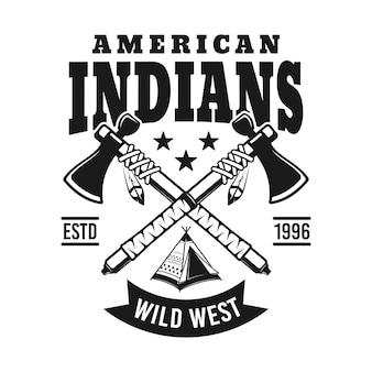 Índios vetoriais emblema com dois machados cruzados em estilo vintage monocromático isolado no fundo branco