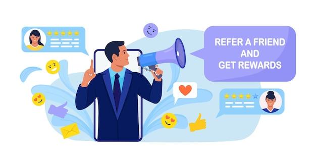 Indique um amigo, ganhe prêmios. homem com megafone convida seus amigos para um programa de indicações. comunicação na internet, marketing de mídia social para amigos, notícias, rede social