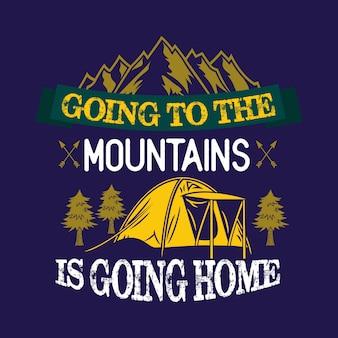 Indo para as montanhas está indo para casa