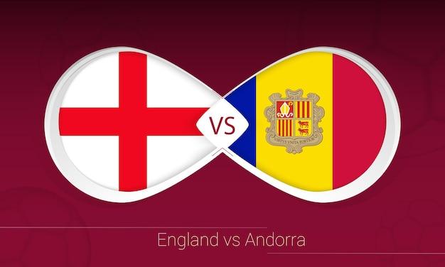 Inglaterra vs andorra em competição de futebol, grupo i. versus ícone no fundo do futebol.