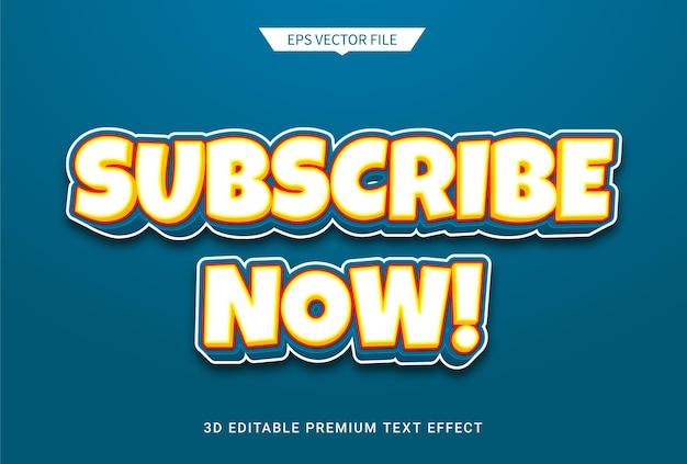 Inscreva-se agora vetor premium de efeito de estilo de texto editável 3d