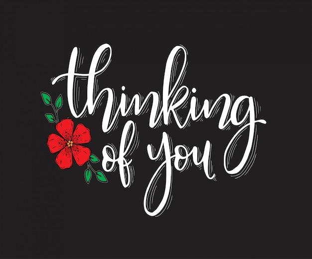 Inscrição de letras de mão, pensando em você