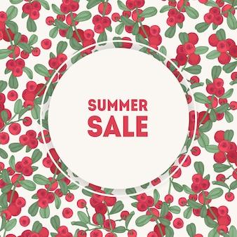 Inscrição de venda verão dentro de quadro redondo, rodeado por lingonberries vermelhos. borda circular decorativa com frutas e lugar para texto. ilustração colorida para propaganda, promoção.