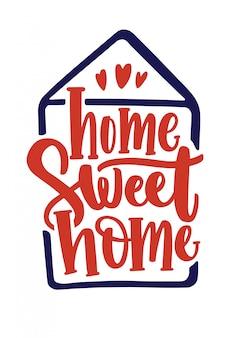 Inscrição home sweet home manuscrita com fonte caligráfica dentro do contorno da casa. letras de mão elegante isoladas no fundo branco. slogan, frase ou citação. ilustração colorida.