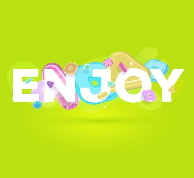 Inscrição positiva moderna desfrute com elementos de cristal brilhante sobre fundo verde com sombra.