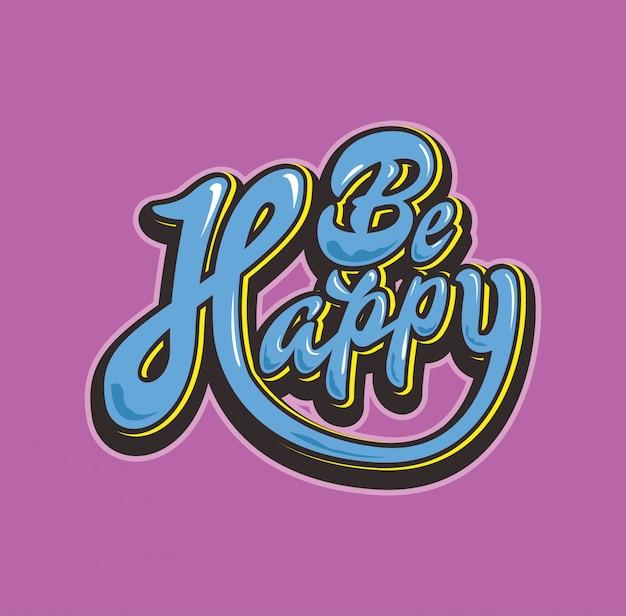Inspiração tipografia lettering seja feliz