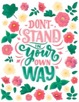 Inspiradora citação. mão desenhada ilustração vintage com elementos de letras e decoração