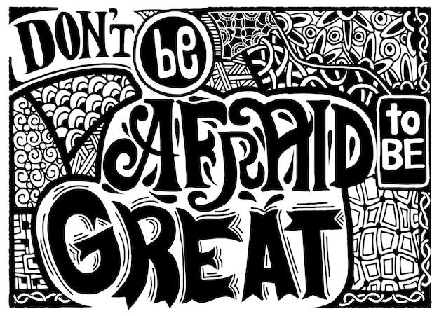 Inspiradora citação mão desenhada ilustração vintage com letras de mão e decoração