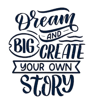 Inspiradora citação sobre sonho. mão desenhada ilustração vintage com elementos de letras e decoração.