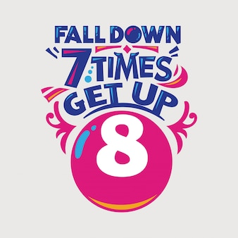 Inspiradora e citação de motivação. falldown 7 vezes levantar 8