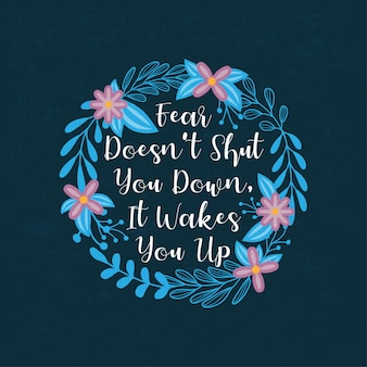 Inspirational - citações de tipografia motivacional com elementos florais