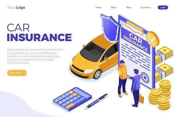 Isométrico de seguro de carro de modelo de página de destino para cartaz, web site, publicidade com apólice de seguro de carro, calculadora, aperto de mão de pessoas, dinheiro e escudo. ilustração vetorial isolada