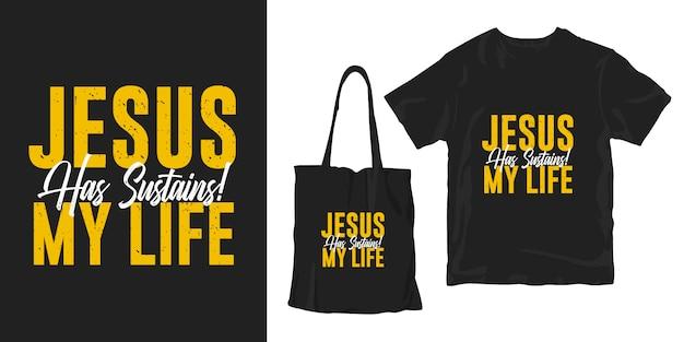 Jesus sustenta minha vida. citações motivacionais tipografia cartaz t-shirt merchandising design