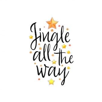Jingle todo o caminho. banner de férias - slogan de ano novo