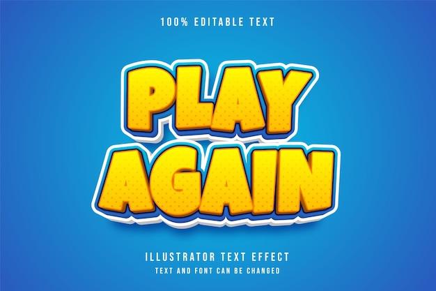 Jogue novamente, efeito de texto editável 3d efeito de estilo de jogo gradação amarela azul