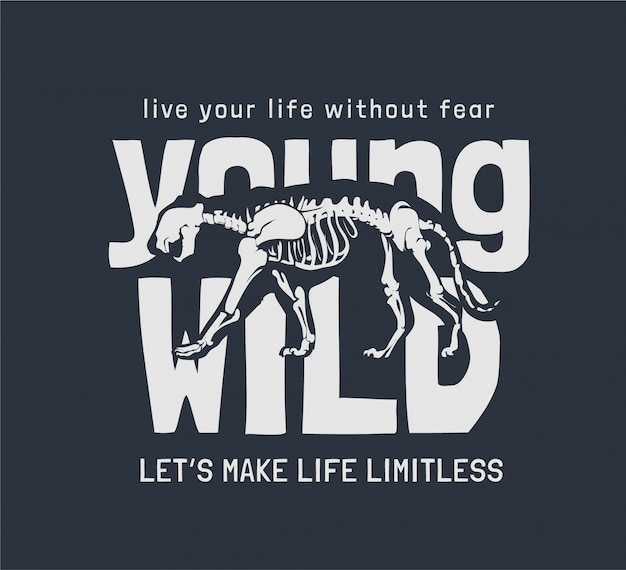 Jovem slogan selvagem com ilustração do esqueleto do tigre