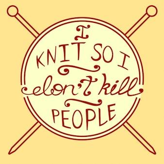 Knitting citações inspiradas ilustração vetorial