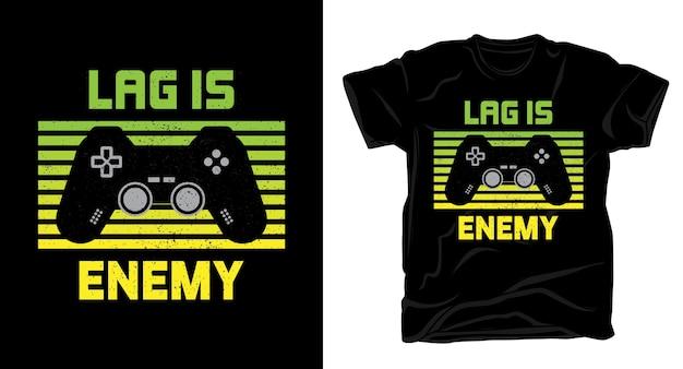 Lag é uma tipografia inimiga com design de camiseta de controle de jogo
