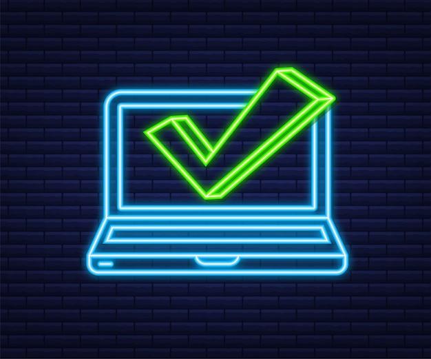 Laptop com marca de seleção ou notificação de carrapato. ícone de néon. escolha aprovada. aceite ou aprove a marca de seleção. ilustração vetorial.