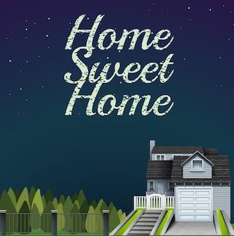 Lar doce lar no cartão de noite