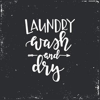 Lavar e secar roupas. tipografia desenhada à mão