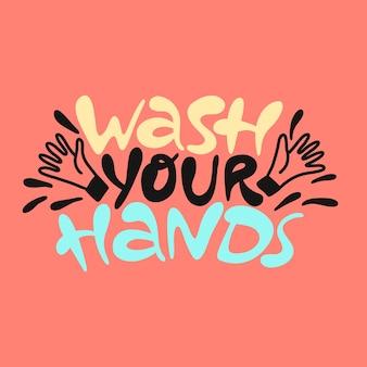 Lave as mãos com letras desenhadas à mão. cartaz de prevenção de coronavírus com regra saudável