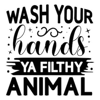 Lave as mãos, seu estilo único de letras de animais imundos arquivo de desenho vetorial premium