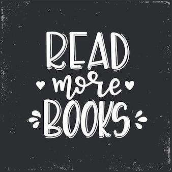 Leia mais livros de letras, citações motivacionais