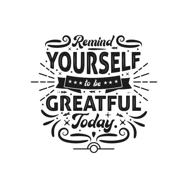 Lembre-se de ser grato pelo design de letras hoje
