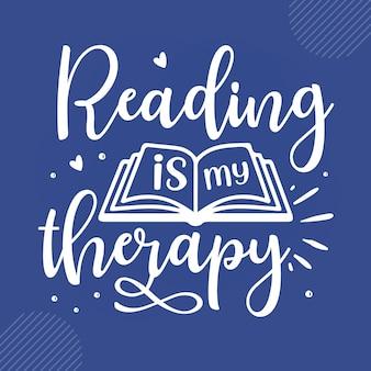 Ler é a minha terapia ler citações design vector premium vector