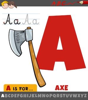 Letra a do alfabeto com objeto de machado de desenho animado