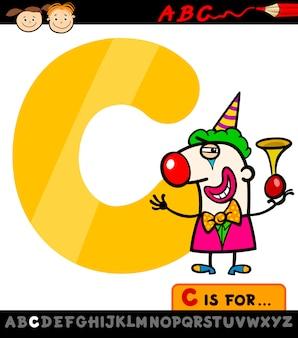 Letra c com ilustração de desenho animado palhaço