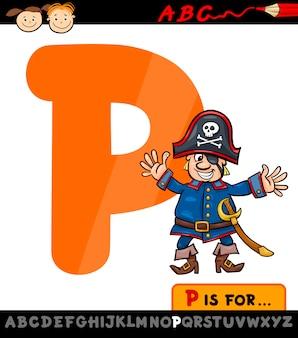Letra p com ilustração dos desenhos animados pirata