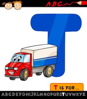 Letra t com ilustração de desenho animado de caminhão