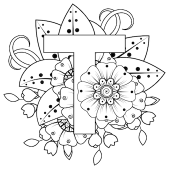 Letra t com ornamento decorativo de flor mehndi na página do livro para colorir estilo oriental étnico
