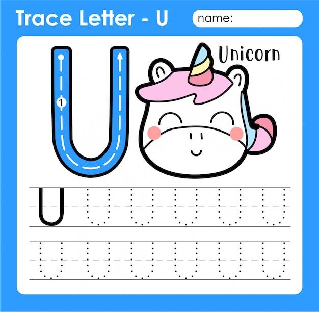 Letra u maiúscula - planilha de rastreamento de letras do alfabeto com unicórnio